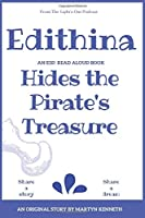 Edithina Hides the Pirate's Treasure