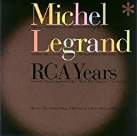 Rca Years by Michel Legrand (2007-10-10)