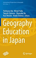 Geography Education in Japan (International Perspectives in Geography)