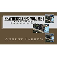 FeatherScapes: Volume 1: A Photographic Collection of Birds