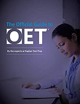 Official Guide to OET (Kaplan the Official Guide to Oet) by [Kaplan Test Prep]