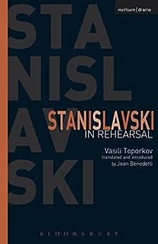 [Toporkov, Vasili]のStanislavski In Rehearsal (Performance Books)