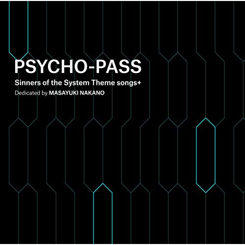 PSYCHO-PASS Sinners of the Sys...