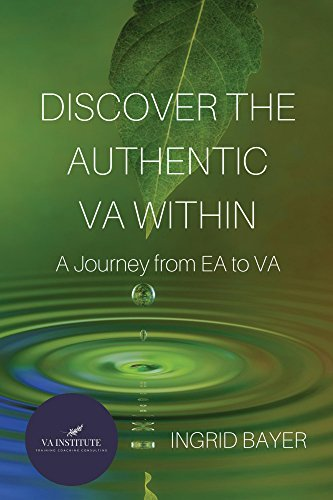 Discover the Authentic VA Within: A Journey from EA to VA (English Edition)