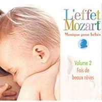 Musique Pour Bebes 2: Fais de Beaux Reves