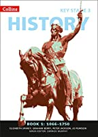 Book 1 1066-1750 (Collins Key Stage 3 History)