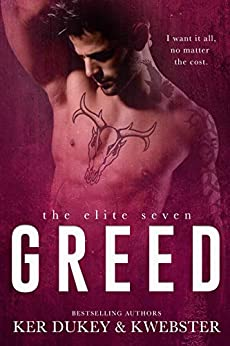 Greed (The Elite Seven Book 7) by [Dukey, Ker, Webster, K]