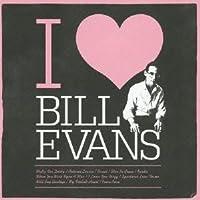 I Love by BILL EVANS (2013-03-19)
