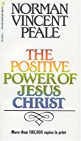 Positive Power of Jesus Christ