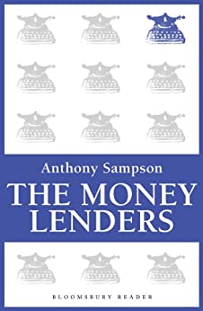 The Money Lenders by [Sampson, Anthony]