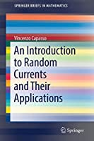 An Introduction to Random Currents and Their Applications (SpringerBriefs in Mathematics)