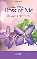 I'm the Boss of Me: Surviving Infidelity