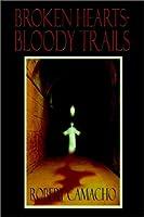 Broken Hearts-Bloody Trails