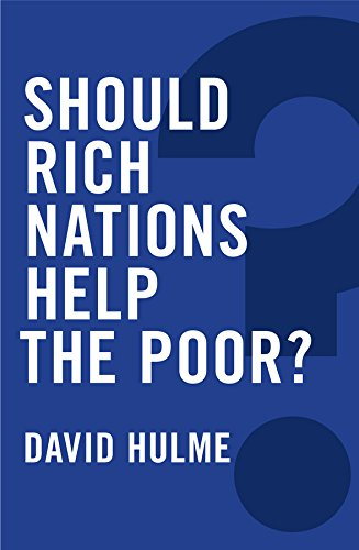 Download Should Rich Nations Help the Poor? (Global Futures) 0745686060
