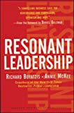 Resonant Leadership: Renewing Yourself and Connecting with O…