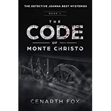 The Code of Monte Christo (The Detective Joanna Best Mysteries Book 1)