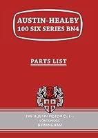 Austin-Healey 100 Six Series BN4 Parts List (Parts Catalogues)