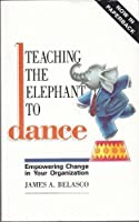 Teaching the Elephant to Dance: Empowering Change in Your Organisation