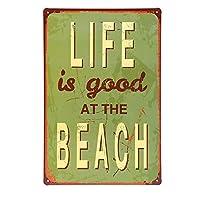 人生はビーチで良いです 金属スズヴィンテージ安全標識警告サインディスプレイボードスズサインポスター看板建設現場通りの学校のバーに適した