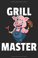 BBQ Schwein Notizbuch: BBQ Grill Notizbuch fuer Grillmeister / No