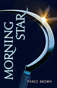 Morning Star: Red Rising Series 3 by [Brown, Pierce]