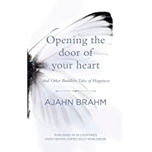 Opening the Door of Your Heart: And other Buddhist Tales of Happiness