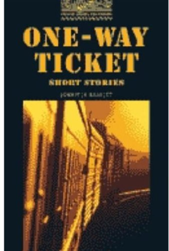 One-way Ticket (Oxford Bookworms Library) [CD Pack]の詳細を見る
