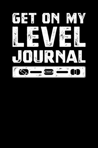 Get On My Level Journal