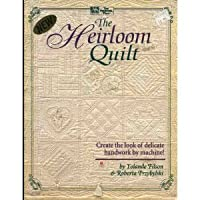 The Heirloom Quilt