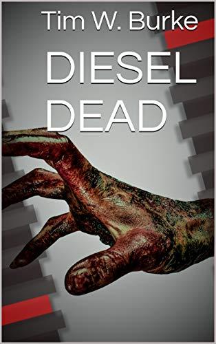 DIESEL DEAD (English Edition)