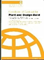 Conditions of Contract for Plant and Design-build for Electrical and Mechanical Works and for Building and Engineering Works Designed by the Contractor: Yellow: General Conditions; Guidance for the Preparation of Particular Conditions; Forms of Letter of Tender, Contract Agreement and Dispute Adjudication Agreement