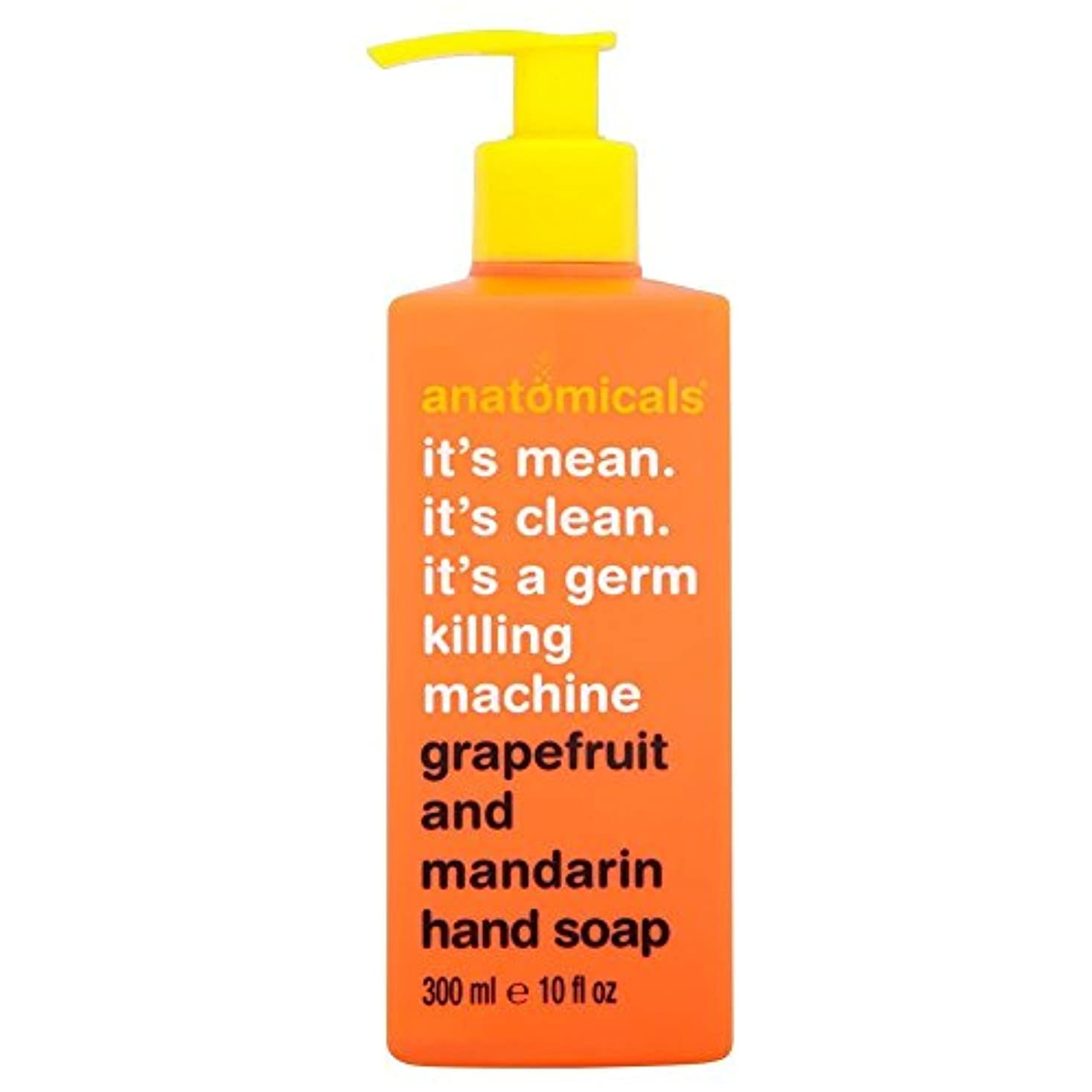 練る続編階層Anatomicals It's Mean It's Clean It's a Germ Killing Machine Grapefruit & Mandarin Hand Soap (300ml) それはそれは、生殖殺人...