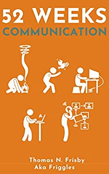 52 Weeks: Communication by [Frisby, Thomas ]