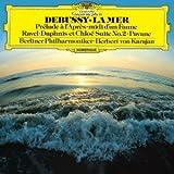 ドビュッシー:交響詩「海」、牧神の午後への前奏曲/ラヴェル:亡き王女のためのパヴァーヌ、ダフニスとクロエ