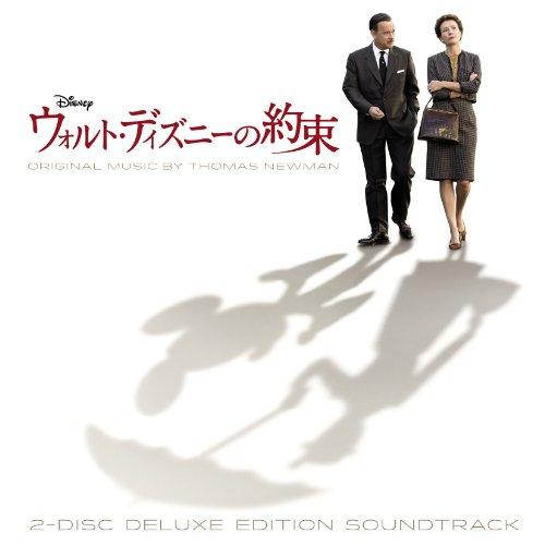 ウォルト・ディズニーの約束 オリジナル・サウンドトラック -デラックス・エディション- (2枚組ALBUM)