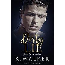 Dirty Lie: A High School Bully Romance (Forrest Grove Academy Book 1)