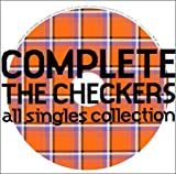 COMPLETE THE CHECKERS ~ALL SINGLES COLLECTION 画像