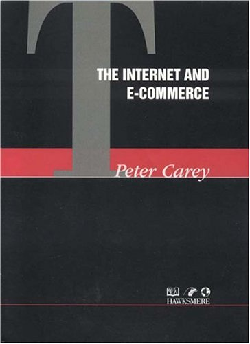 Download The Internet and E-Commerce (Thorogood Professional Insights) 1854182153