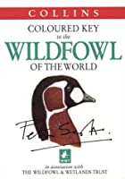 Wildfowl of the World (Collins Illustrated Checklist S.)