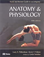 Study and Review Guide to accompany Anatomy and Physiology, 5e