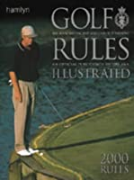 Golf Rules Illustrated (Royal & Ancient Golf Club)