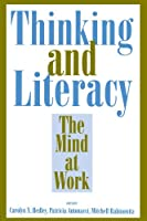 Thinking and Literacy: The Mind at Work