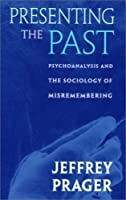 Psychoanalytic Sociology: Social Theory/Institutions (Schools of Thought in Sociology)