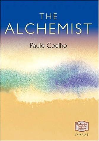 アルケミスト - The Alchemist 【講談社英語文庫】