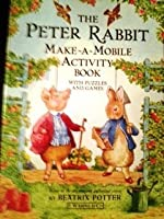 The Peter Rabbit Make-a-mobile Activity Book