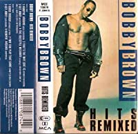 HITS REMIXED by BOBBY BROWN