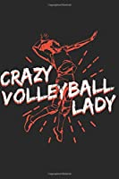 Volleyball Journal: Do you love volleyball women? Then this is the notebook that you are suit of logbook