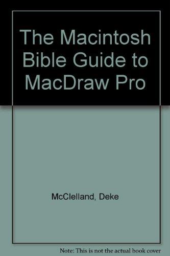 The Macintosh Bible Guide to Macdraw Pro