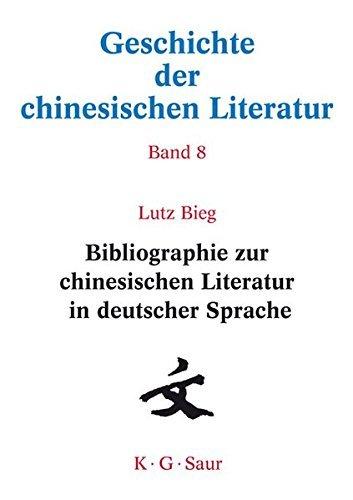 Bibliographie zur chinesischen Literatur in deutscher Sprache: Bd. 8
