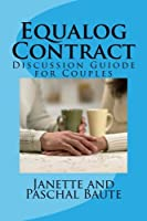 Equalog Contract: A Discussion Guiode for Couples